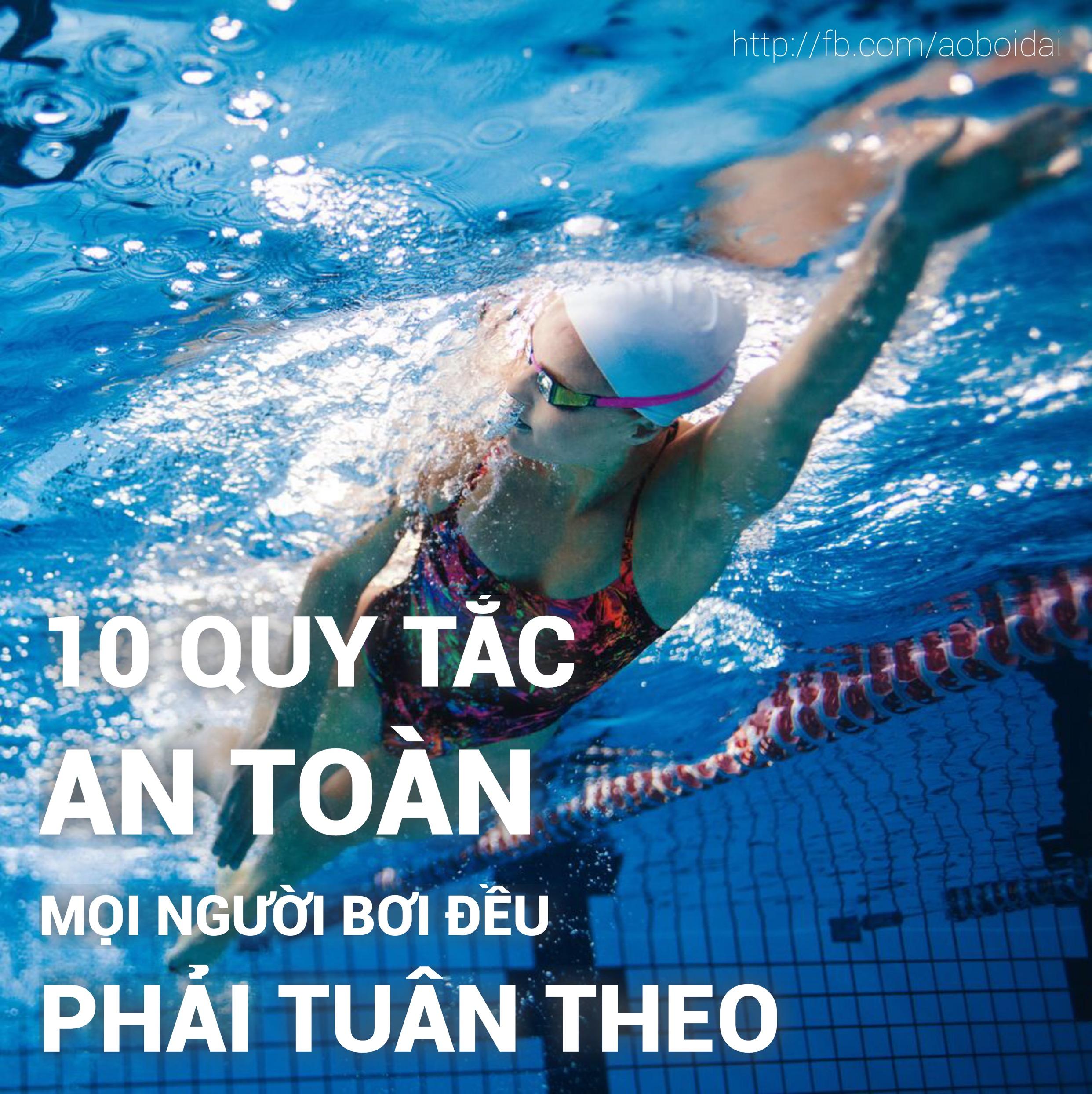 10 quy tắc bơi an toàn mọi người phải tuân thủ(P1)